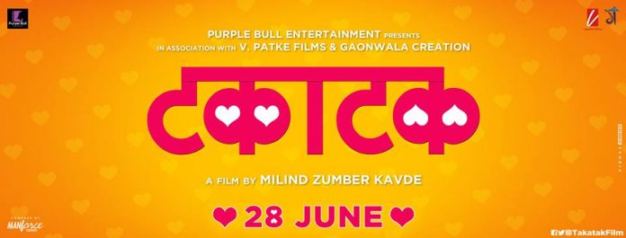 Takatak Marathi Movie Cast Crew Release Date Wiki Trailer Songs 28june