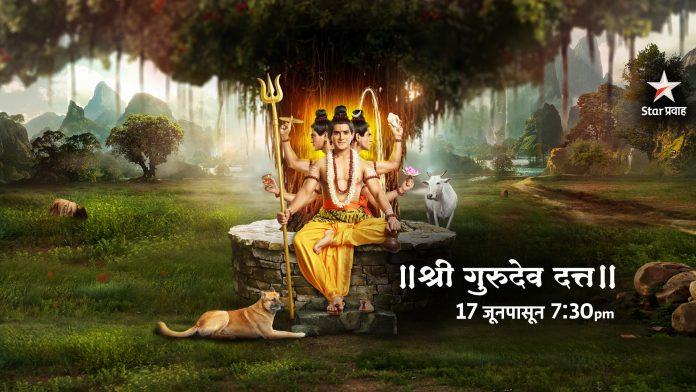 'Shree Gurudev Datta' The New Mythological Show On Star Pravah From 17 June 2019 !